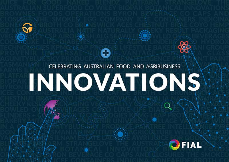 Celebrating Australian Food and Agribusiness Innovations - 4th Edition